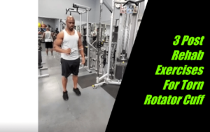 3 post rehab exercises for torn rotator cuff