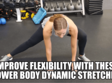 improve flexibility with these lower body dynamic stretches